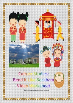 Culture Studies: Bend It Like Beckham Video Worksheet