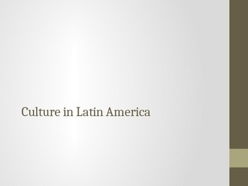Culture in Latin America PowerPoint