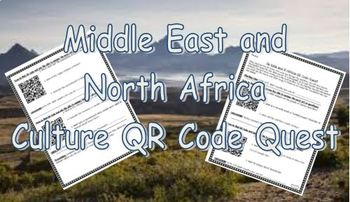 Culture of the Middle East and North Africa QR Code Scavenger Hunt