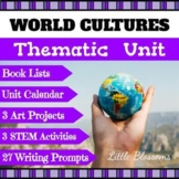 Thematic Unit: Cultures Around the World
