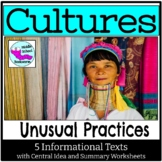 Cultures Unusual Practices with Informational Texts