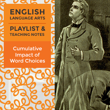 Cumulative Impact of Word Choices - Playlist and Teaching Notes