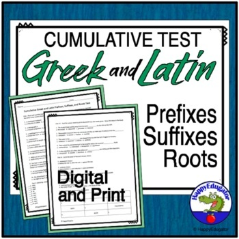 Cumulative Test of Greek and Latin Roots or Stems