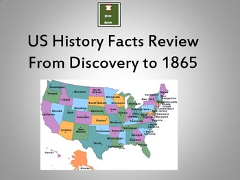 Cumulative U.S. History Fact Review to 1865