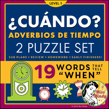 ¿Cuándo? Spanish Question Words, Adverbios de Tiempo, Interrogativos Word Search