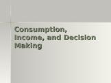 Cunsumption, Budget