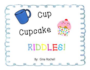 Cup/Cupcake Riddles!