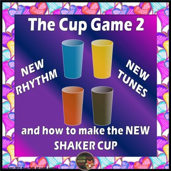 Music Lesson - The Cup Game 2