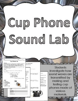 cup phone sound waves lab hands on experiment by kimberly frazier