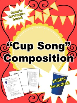 Cup Song Composition Assignment, With Rubric