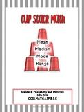 Cup Stack Math:Mean, Median, Mode, Range