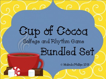 Cup of Cocoa Kodaly Solfege and Rhythm Game: Bundled Set
