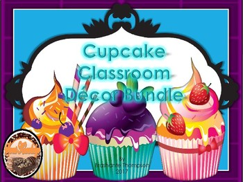 Cupcake Classroom Decor Bundle (Editable)