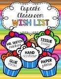 Cupcake Classroom Wish List - Editable