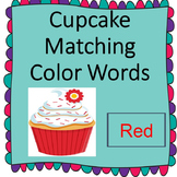 Cupcake Color Word Matching for Pre-k/Special Education/Autism