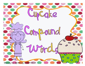 Cupcake Compound Words {A Literacy Center}