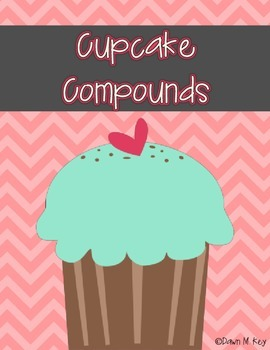Cupcake Compounds {Compound Word Literacy Center}