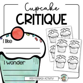 Peer Feedback Activity: Cupcake Critique