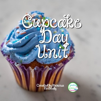 Cupcake Day Thematic Unit