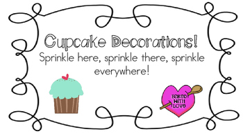 Cupcake Decorations for Everyone!