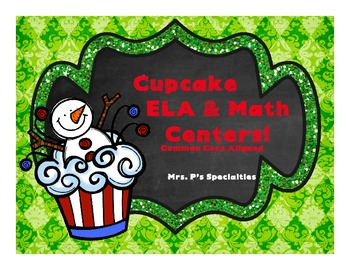 Cupcake ELA and Math Centers: CC Aligned