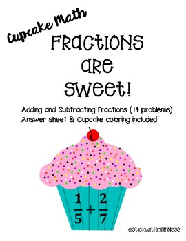 Cupcake Math Adding and Subtracting Fractions