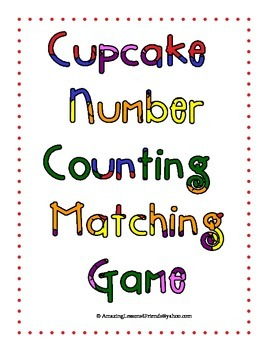 Cupcake Number Counting Matching Game