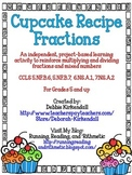 Cupcake Recipe Fractions (Multiplying and Dividing) Project Based Learning