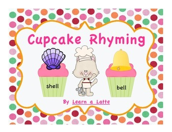 Cupcake Rhyming - If You Give a Cat a Cupcake