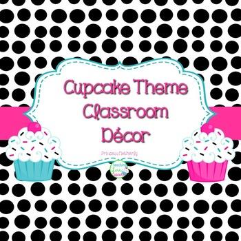 Editable Cupcake Theme Classroom Decor