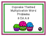 Cupcake Themed Multiplication and Division Word Problems