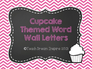 Cupcake Themed Word Wall Letters {Chalkboard and Pink}