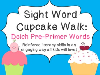 Cupcake Walk- Dolch Pre-primer Sight Words