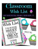 Cupcake Wish List ( Orientation, Open House, Teacher Nights, etc...)