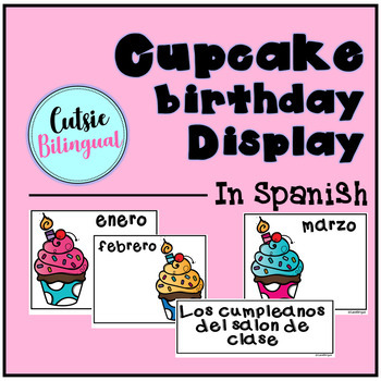 Cupcake birthday display - Spanish