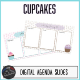 Cupcake daily agenda slides for Google/Powerpoint/Smartboard