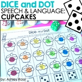 Cupcakes! Dice & Dot For Speech & Language