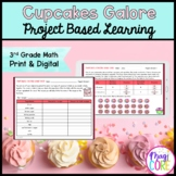 Cupcakes Galore! Project Learning - 3rd - Printable & Goog