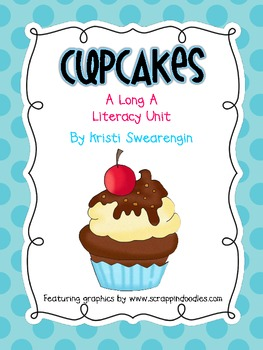Cupcakes! Long A Literacy Centers