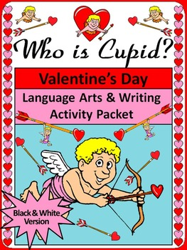 Valentine's Day Language Arts Activities: Who Is Cupid? Ac