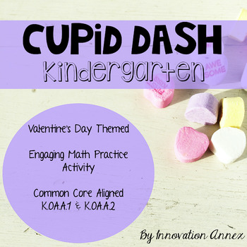 Cupid Dash Valentine's Day Math Practice Kindergarten