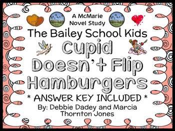 Cupid Doesn't Flip Hamburgers (The Bailey School Kids) Novel Study