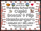 Cupid Doesn't Flip Hamburgers (The Bailey School Kids) Novel Study