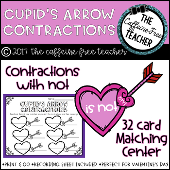 Cupid's Arrow: Contractions With Not Literacy Center