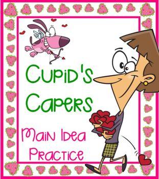 Cupid's Caper SMARTBOARD  All About The Main Idea