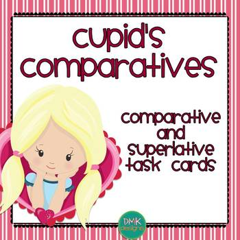 Cupid's Comparatives: Comparative and Superlative Task Cards