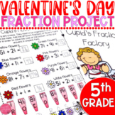 Valentine's Day Math Fractions: 5th Grade Project