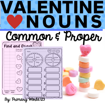 Valentine Cupid's Common and Proper Noun Activities-  Comm