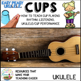 Cups: Rhythm Fun, Listening, & Ukulele/Cup/Singing