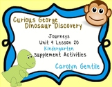 Curious George Dinosaur Discovery Journeys Unit 4 Lesson 20 Kindergarten